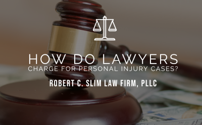 How Do Lawyers Charge For Personal Injury Cases?